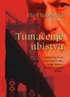 Tumačenje ubistva Jed Rubenfeld