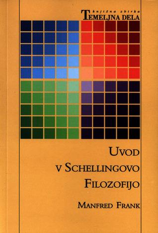Uvod v Schellingovo filozofijo  by  Manfred Frank