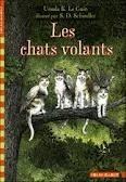 Les Chats Volants  by  Ursula K. Le Guin