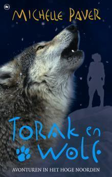 Torak en Wolf: Avonturen in het Hoge Noorden (Avonturen uit een magisch verleden, #3) Michelle Paver