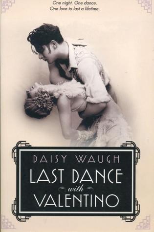 Last Dance With Valentino Daisy Waugh