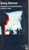 Teatro: Woyzeck -  La morte di Danton -  Leonce e Lena  by  Georg Büchner