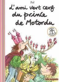Lami vert cerf du prince de Motordu  by  Pef