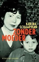 Zonder moeder  by  Karina Schaapman