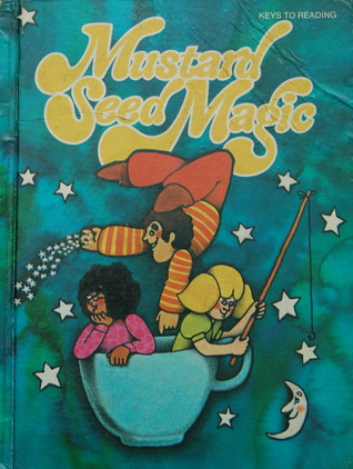 Mustard Seed Magic  by  Theodore Lester Harris