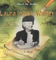 Meet Laura Ingalls Wilder S. Ward
