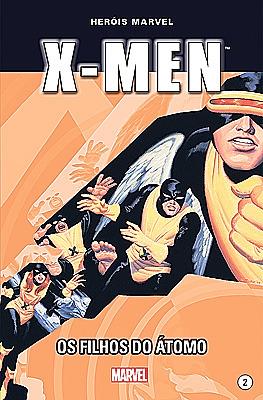 X-Men - Filhos do Átomo (Heróis Marvel, # 2)  by  Joe Casey