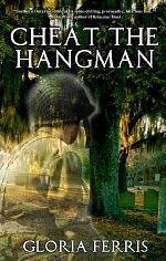 Cheat the Hangman  by  Gloria Ferris