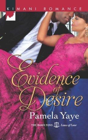 Evidence of Desire  by  Pamela Yaye
