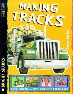 Making Tracks Steve Parker