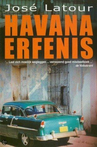 Havana erfenis José Latour