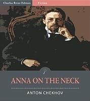 Anna am Halse  by  Anton Chekhov