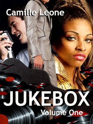 Jukebox Volume One  by  Camille Leone