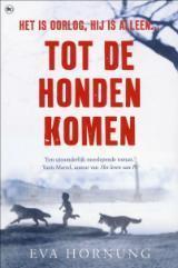 Tot de honden komen Eva Hornung