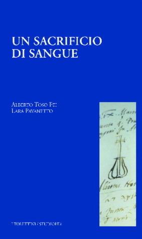 Un sacrificio di sangue  by  Alberto Toso Fei