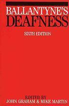 Ballantynes Deafness John C. Ballantyne