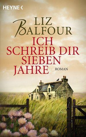 Ich schreib dir sieben Jahre Liz Balfour