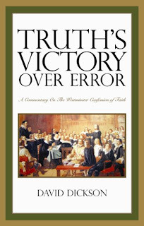 Truths Victory Over Error Hardcover  by  David Dickson
