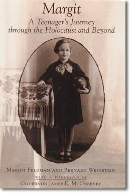 Margit: A Teeanagers Journey Through the Holocaust and Beyond  by  Margit Feldman