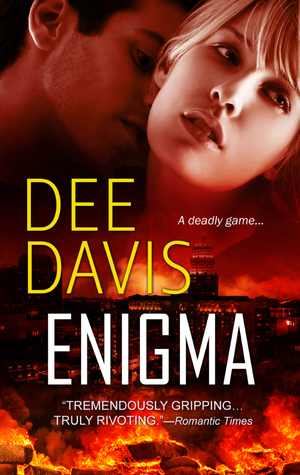 Enigma (Last Chance Series, Book 2) Dee Davis