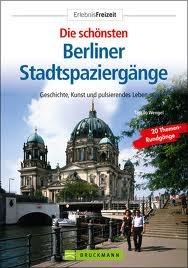 Die schönsten Berliner Stadtspaziergänge Tassilo Wengel