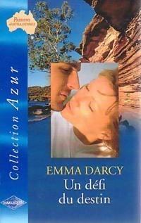 Un défi du destin (harlequin azur, passions australiennes, #2334)  by  Emma Darcy