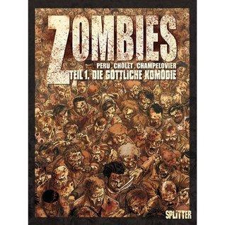Die Göttliche Komödie (Zombies, #1)  by  Olivier Peru