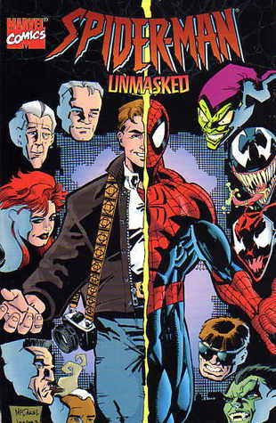 Spider Man Unmasked  by  Mark Bernardo
