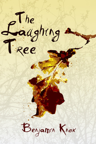 The Laughing Tree  by  Benjamin Knox