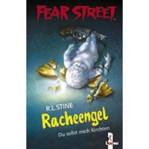 Fear Street. Racheengel: Du sollst mich fürchten R.L. Stine