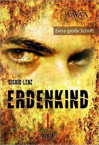 Erdenkind I  by  Sigrid Lenz