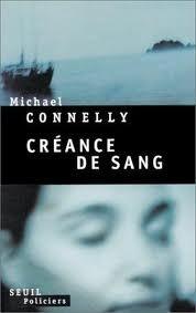Créance de sang  by  Michael Connelly