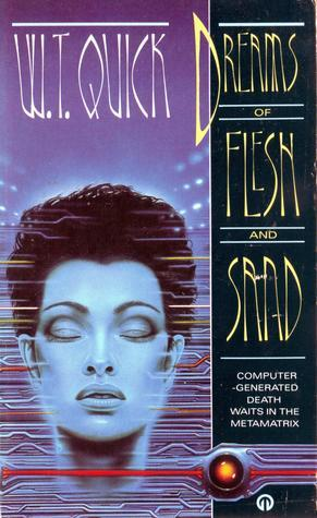 Dreams Of Flesh And Sand W.T. Quick