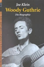Woody Guthrie: Die Biografie  by  Joe Klein