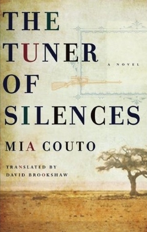 The Tuner of Silences Mia Couto