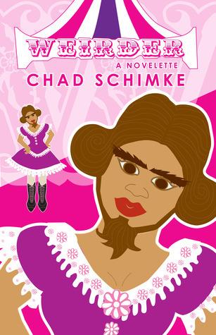 Weirder Chad Schimke