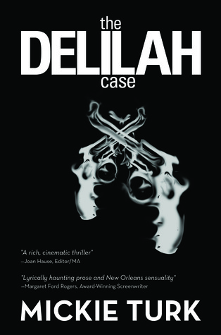 The Delilah Case Mickie Turk