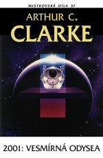 2001: Vesmírna Odysea (Space Odyssey, #1) Arthur C. Clarke