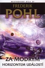 Za Modrým Horizontem Událostí (Heechee Saga, #2)  by  Frederik Pohl