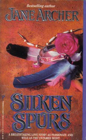 Silken Spurs  by  Jane Archer