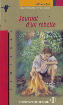 Journal dun rebelle William Bell