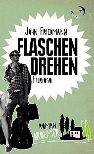 Flaschendrehen furioso  by  John Friedmann