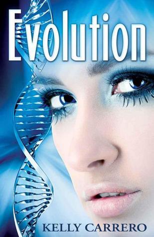 Evolution (Evolution #1)  by  Kelly Carrero