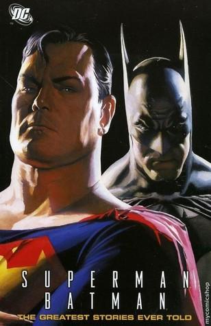 Superman/Batman: The Greatest Stories Ever Told Edmond Hamilton