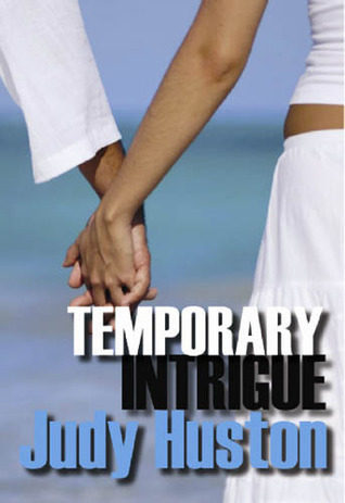 Temporary Intrigue Judy Huston
