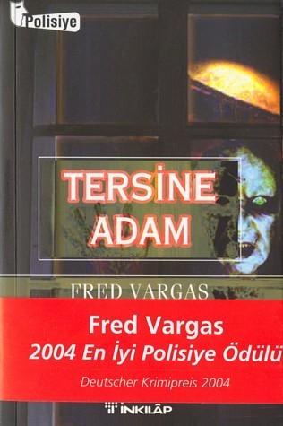 Tersine Adam (Commissaire Adamsberg, #2) Fred Vargas