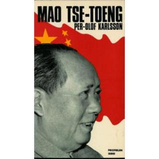 Mao Tse-Toeng  by  Per-Olof Karlsson
