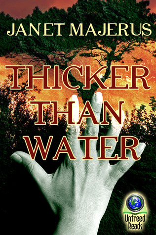 Thicker Than Water  by  Janet Majerus