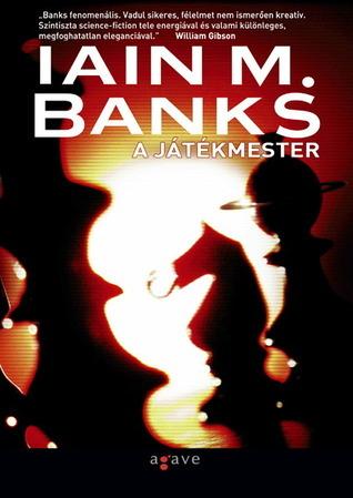 A játékmester (Culture, #2)  by  Iain M. Banks