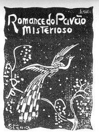 Romance do Pavão Misterioso José Camelo de Melo Rezende